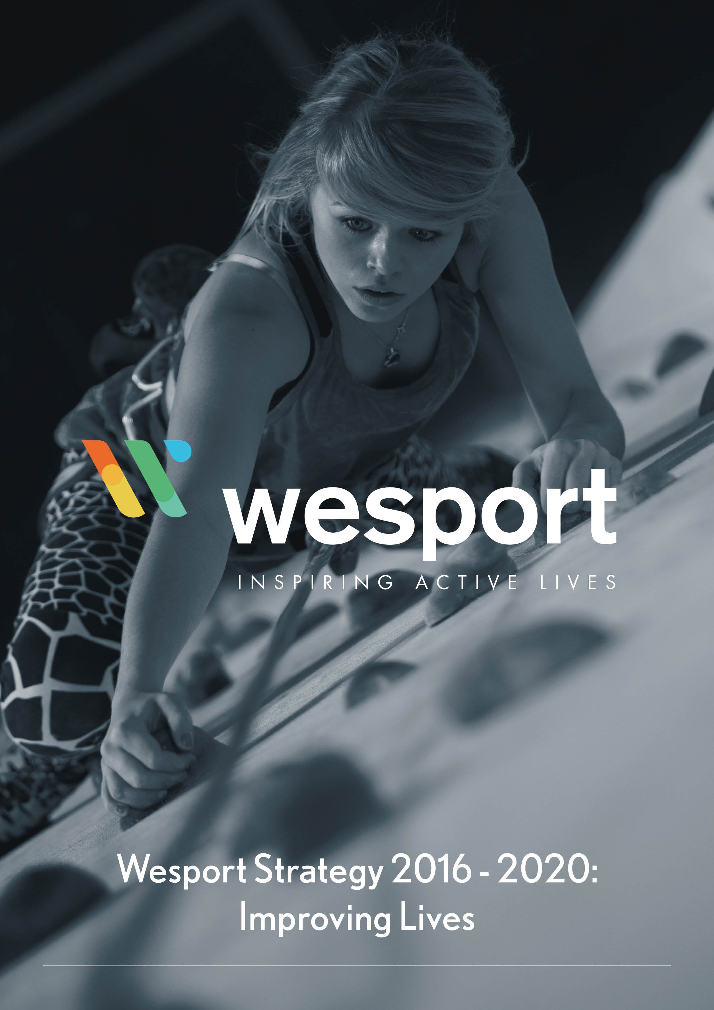 An image of the front cover of Wesports new strategy for 2016-2020 'Improving Lives'